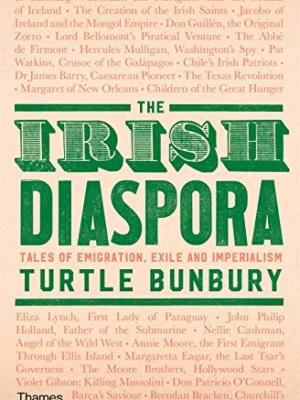 The Irish Diaspora: Tales of Emigration, Exile and Imperialism