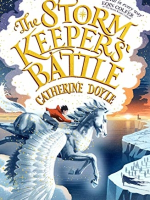 The Storm Keepers' Battle: Storm Keeper Trilogy 3 (The Storm Keeper Trilogy)