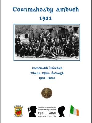 Tourmakeady Ambush 1921 – Comoradh Luiochán Thuar Mhic Eadaigh